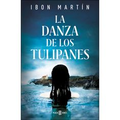 Buy La danza de los tulipanes by Ibon Martín and Read this Book on Kobo's Free Apps. Discover Kobo's Vast Collection of Ebooks and Audiobooks Today - Over 4 Million Titles! I Love Reading, Love Book, Good Books, Books To Read, Free Comic Books, Free Comics, Lectures, What To Read, The Victim