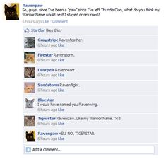 I like Ravenwing. What do you think Ravenpaw's warrior name should be.