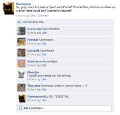 I like Ravenwing. What do you think Ravenpaw's warrior name should be.