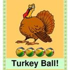 """""""TURKEY BALL!"""" - THANKSGIVING GROUP GAME!  Want some ACTIVE fun that has Rhyme, Rhythm, Turkeys, and Wiffle Balls?  Play Turkey Ball with your class!  Have lots of laughs, and work on eye-hand and eye-feet COORDINATION SKILLS.  Game directions and song notes to a familiar tune are included.  Just grab a few 'dollar store' stuffed toy turkeys and some wiffle balls, and you're ready to play!  (4 pages) Joyful Noises Express TpT!  $"""