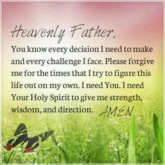 I need you, Heavenly Father
