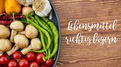 Wie lagern man frische Lebensmittel am besten?