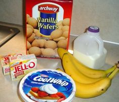 Easy Banana Pudding Recipe• 2 boxes vanilla instant pudding  •3 cups cold milk  •3 bananas  •about half a box of vanilla wafers  •1 carton Cool Whip