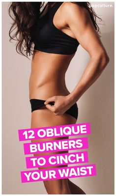 12 Oblique Burners to Tone Your Tummy Fast. 12 Exercises to tone and tighten the muscles that cinch your waistline. Popculture.com #obliques #waisttrainer #tinywaist #abworkout #coreworkout #corestrength #flatabs #flatbelly #womensworkout
