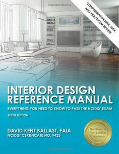 interior design reference manual everything you need to know to rh pinterest com interior design reference manual free pdf interior design reference manual everything you need to know to pass the ncidq exam 6th ed