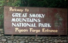 Pigeon Forge Tennessee leads to the Great Smoky Mountains National Park. A beautiful place to visit.