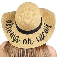 Always On Vacay Sun Hat (Cute Retirement Gifts for Women)