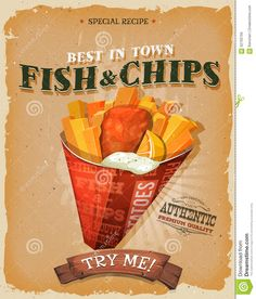 Illustration about Illustration of a design vintage and grunge textured poster, with english fish and chips cornet, for fast food snack and takeaway menu. Illustration of alimentation, british, cooked - 62793759 Candy Labels, Food Labels, English Fish And Chips, Fish Recipes, Snack Recipes, Chicken Pop, Baking Store, Best Chips, Vintage Travel Posters