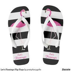 Let's Flamingo Flip Flops from Zazzle