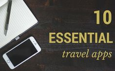 10 Essential Apps for Travellers