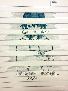 Sketch Jeff the killer by kanehikise on DeviantArt Sketch Jeff the killer by kanehikise on DeviantArt,Creepypasta I'm live inside my own world of make belive… Creepy Drawings, Anime Drawings Sketches, Creepy Art, Anime Sketch, Cute Drawings, Sketch Art, Scary Creepypasta, Jeff The Killer, Cartoon Art