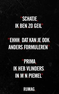 Lig in een deuk! New Funny Memes, Super Funny Quotes, Funny Picture Quotes, Funny Stuff, Funny Shit, Sex Quotes, Words Quotes, Sayings, Qoutes About Love