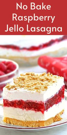 No Bake Raspberry Jello Lasagna. A light and easy dessert that is perfect for spring/summer gatherings. You find it in Dessert in Five Ecookbook.