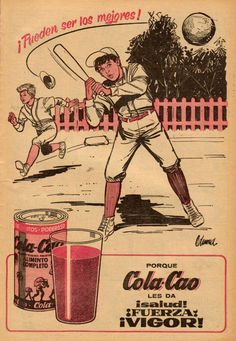 """Cola-Cao Nutritional Drink - """"It gives them Heath, strength, and vigor."""" (1960's)"""
