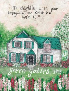 """It is delightful when your imaginations come true, isn't it?"" – LM Montgomery ""Green Gables"" This original artwork was first painted with acrylic paint and india ink on muslin canvas. Sweet Sequels reproduction prints are printed professionally on acid free, fine art paper with archival pigment-based inks. They are printed and shipped directly from my …"