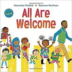 All Are Welcome – July 2018 by Alexandra Penfold (Author), Suzanne Kaufman (Illustrator) A warm, welcoming picture book that celebrates diversity and gives encouragement and support to all kids. Best Children Books, Childrens Books, Young Children, Toddler Books, Welcome Pictures, Illustrator, Hilario, This Is A Book, Read Aloud
