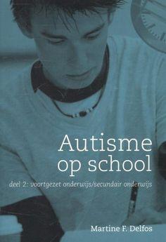 Autisme op school 2 voortgezet onderwijs / secundair onderwijs Adhd, Teaching, School, Asperger, Theory, Education, Onderwijs, Learning, Tutorials