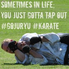 Sometimes accepting defeat gives us the strength to want to do better and exceed our goals. It is a fine line between 'giving in' and 'knowing when you are beaten' but ignoring the truth can mean the end. Be modest, take a step back and have the courage to have another go. Real defeat can be overcome by perseverance.  #gojuryu #karate #martialarts #tapout