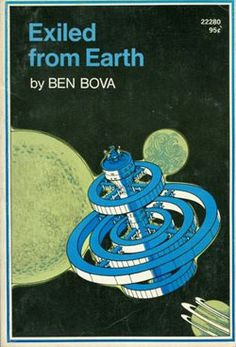 Exiled From Earth by Ben Bova