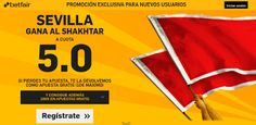 el forero jrvm y todos los bonos de deportes: betfair Sevilla gana Shakhtar supercuota 5 Europa ...