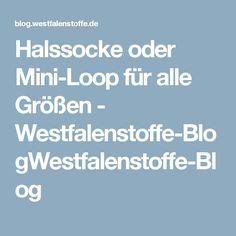 Halssocke oder Mini-Loop für alle Größen - Westfalenstoffe-BlogWestfalenstoffe-Blog