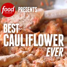 How does one make The Best Cauliflower Ever? It begins with sauteing the florets and then topping them off with a spicy roasted red pepper sauce!