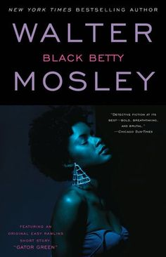 """Black Betty"" by Walter Mosley. Another installment in the long-running Easy Rawlins series."