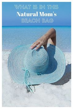 What Is In This Natural Mom's Beach Bag