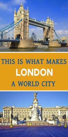 This is What makes London a world city