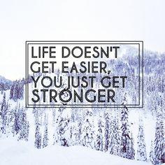 2ks don't get easier, you just get stronger.
