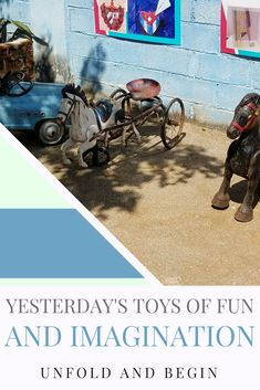 Yesterday's toys of fun and imagination on UnfoldAndBegin.com