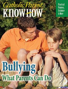 Catholic Parent Know-How: Bullying, What Parents Can Do        In recent years, the topic of bullying has been at the forefront of our national conversation, due in part to several high-profile cases in which children and teens took their own lives after being bullied. In this new Catholic Parent Know-How from Our Sunday Visitor, and by Catholic child psychologist Dr. Joseph White, you'll find solidly Catholic, practical advice for helping you keep your child physically and emotionally safe.