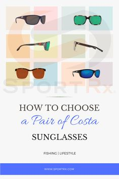 b9062961500 Read our guide to choosing the perfect pair of Costa sunglasses. All Costas  are available. Polarized SunglassesCosta Del Mar ...