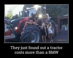 Funny Pictures of the week, 90 images. They Just Found Out That A Tractor Costs More Than A BMW