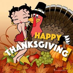 Happy Thanksgiving with Betty Boop!