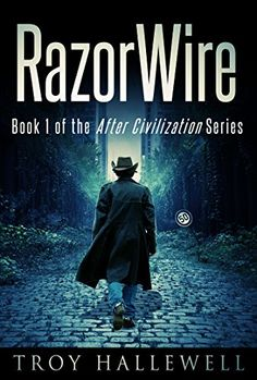 RazorWire: A Post Apocalyptic/Dystopian Western (RazorWire: After Civilization Book 1) by Troy Hallewell http://www.amazon.com/dp/B01AH2T1Z0/ref=cm_sw_r_pi_dp_7uF8wb03SJRWK