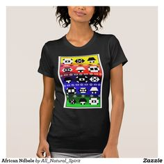 Bring some colour to your wardrobe with this African Ndbele inspired T-shirt. Available in different sizes, styles and for both Ladies and Gents! Make It Yours @ https://www.zazzle.com/z/yr1jh?rf=238562247198752459 #Zazzle #Tshirt  #SouthAfrica #Rainbow #Nation  #Style #Fashion #Tee #Top #Zazzle #AllNaturalSpirit