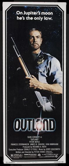 """Outland (1981) was tagged as being """"High Noon in space."""""""