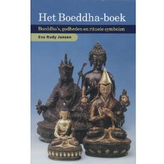Het Boeddha Boek, Eva Rudy Jansen -  Bekijk in de Patipada webshop https://patipada.nl/yogameditatie/het-boeddha-boek-eva-rudy-jansen/