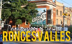 Our next #TBTNOTW: Roncesvalles Village. Follow along this week for more info!