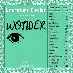 "Literature Circle Packet for ""Wonder"" by R.J. Palacio. If your class isn't reading ""Wonder"" it is an absolute must to include this year! This 5-week packet fosters close reading, critical thinking, and meaningful writing by pushing students to move beyond comprehension and delve deeply into understanding, applying, analyzing, and evaluating. ""Wonder"" is a high-interest, low-readability book that engages teens and keeps them reading!"