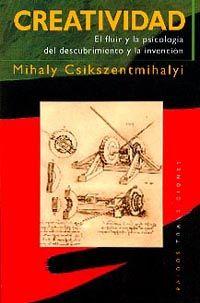 Resultado de imagen de libro Creatividad de csikszentmihalyi/