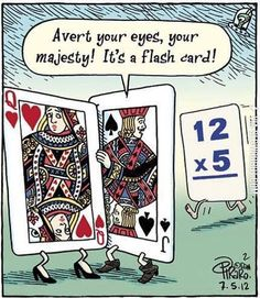 Flash Card… Not sure why this is funny, but it is… Related posts:Can you relate? I think I have said them ALL! Ty Deborah Peterson to School Teacher Humor from The Penisve SlothFunny. Math Jokes, Math Humor, Teacher Humor, Algebra Humor, Math Cartoons, Dumb Jokes, Teacher Quotes, Math Comics, Cartoon Humor