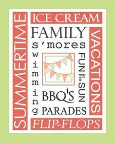 printable. ice cream, Summertime, family, s'mores, fun in the sun, bbq's, parades, flip-flops