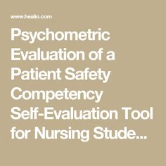 Psychometric Evaluation of a Patient Safety Competency Self-Evaluation Tool for Nursing Students