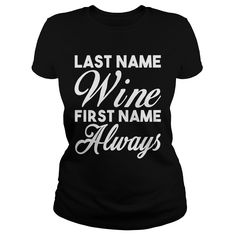 Last name wine first name always