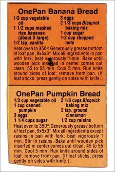 Bisquick Recipes - Banana Bread & Pumpkin Bread Use carbquick & stevia Retro Recipes, Old Recipes, Vintage Recipes, Cooking Recipes, Family Recipes, Bulk Cooking, Baby Recipes, Blender Recipes, Muffin Recipes