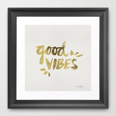 Good Vibes – Gold Ink Framed Art Print