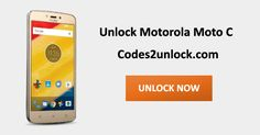 How to Carrier Unlock your Motorola Moto C by Unlock Code so you can use with another Sim Card or GSM Network. Unlock your Motorola Moto C fast & secure with the lowest price guaranteed. Quick and easy Motorola Unlocking with step by step Unlocking Instructions.