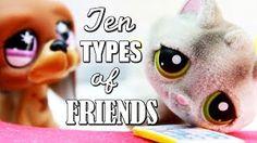 Смотреть онлайн видео LPS — 10 Types of Friends